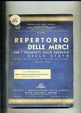 REPERTORIO DELLE MERCI PER I TRASPORTI SULLE FERROVIE DELLO STATO # Pozzo 1953