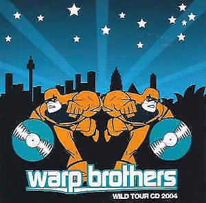 WARP BROTHERS: WILD TOUR CD (2004) ELECTRONIC DANCE COMPILATION, HOUSE DJ TECHNO