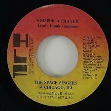 "Space Singers ""Whisper A Prayer"" Gospel Funk 45 HLF HEAR"