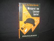 Georges Simenon , Maigret im Luxushotel , Kiepenheuer 1962 , EDA