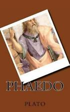 Phaedo by Plato (2014, Paperback)