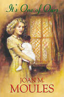 Joan M. Moules, It's One of Ours, Very Good Book