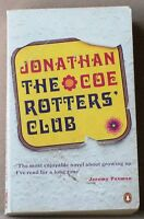 THE ROTTERS' CLUB  Coe  JEREMY PAXMAN