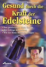 GESUND DURCH DIE KRAFT DER EDELSTEINE - Barbara Scholz - BUCH