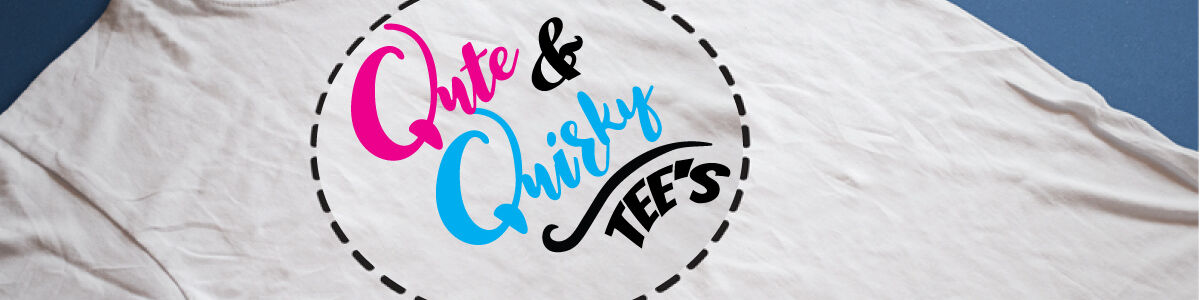 Qute & Quirky Tee's