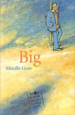 BIG (BEKROOND MET DE GOUDEN GRIFFEL 2006) - Mireille Geus