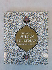 Esin Atil THE AGE OF SULTAN SÜLEYMAN THE MAGNIFICENT 1987 Exhibition NGA D.C.