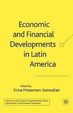 Economic and Financial Developments in Latin America by S Motamen-Samadian: New