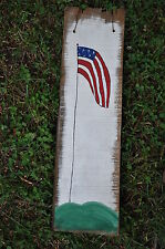 Hand Painted Vintage Wood Roofing Shingle Lone Olde Glory Flag Folk Art Decor