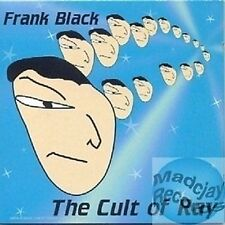 FRANK BLACK THE CULT OF RAY CD (981)