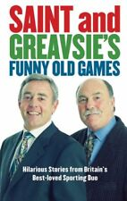 Saint And Greavsie's Funny Old Games By Jimmy Greaves, Ian St J .9781847442512