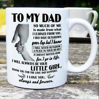 To My Dad From The Little Daughter - Fathers Day Coffee Mug - Fathers Day Gift