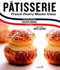 Patisserie : French Pastry Master Class, Hardcover by Urraca, Philippe; Couli...