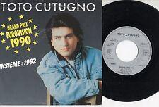 TOTO CUTUGNO disco 45 giri INSIEME 1992 made in FRANCE 1990 Eurovision
