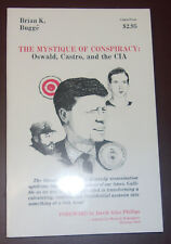 MYSTIQUE OF CONSPIRACY Kennedy Assassination First Edition RARE!--FREE SHIPPING
