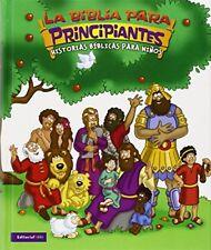 Beginners Bible (La Biblia Para ) Principiantes Historias Biblicas Para Ninos…