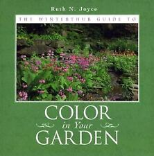 The Winterthur Guide to Color in Your Garden : Plant Combinations and...