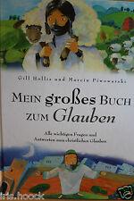 Mein großes Buch zum Glauben.In Fragen und Antworten Kinder-Bibel Die Bibel 2010