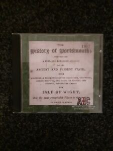 CD ROM OF THE ANCIENT HISTORY OF PORTSMOUTH & AREAS IN COLLECTIBLE CONDITION.