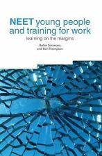 NEET YOUNG PEOPLE AND TRAINING FOR WORK - NEW PAPERBACK BOOK