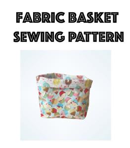 Fabric Basket Sewing Pattern, Beginners Sewing Pattern, Easy Sewing Pattern