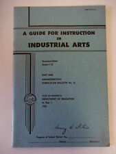 A Guide for Instruction in Industrial Arts 1950