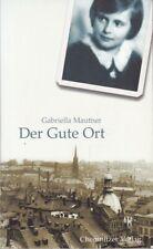 Der gute Ort, eine Kindheit in Chemnitz-ein Zeugnis jüdischen Lebens in Chemnitz