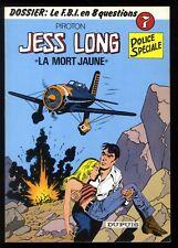 JESS LONG  n°7  LA MORT JAUNE    PIROTON       DUPUIS  EO