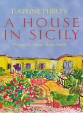 A House In Sicily By Daphne Phelps. 9781860496486