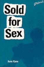 Sold for Sex, Kane, June, Excellent Book