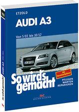 AUDI A3 2003-2012 8P Reparaturanleitung Reparaturbuch Jetzt helfe ich mir selbst