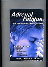 ADRENAL FATIGUE-WILSON-1ST ED/1ST PRINT- STRESS SYNDROME CLASSIC 2001 CRISP/FINE
