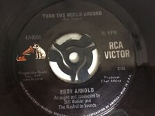 "Eddy Arnold - Turn The World Around 7"" Vinyl Single Record"