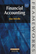 Financial Accounting (Frameworks Series), Melville, Alan, Very Good Book