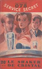 C1 Maurice LIMAT Le SHAKER DE CRISTAL 078 Service Secret 1951 DOMENICA STILL