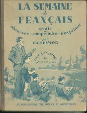 LA SEMAINE DE FRANCAIS LIVRE D' ECOLE ARTHEMANN 1946