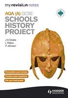 Very Good, My Revision Notes AQA GCSE Schools History Project (MRN), Cloake, J.