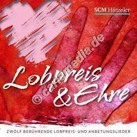 CD: LOBPREIS & EHRE - Berührende Lobpreis- und Anbetungslieder *NEU* °CM°