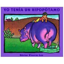 Yo Tenia Un Hipopotamo Spanish Edition