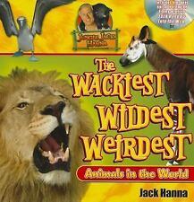 Jungle Jack's Wackiest, Wildest, and Weirdest Animals in the World by Jack...
