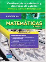 PRENTICE HALL MATHEMATICS COURSE 2: VOCABULARY AND STUDY SKILLS WORKBOOK SPANISH