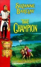 The Champion : Knights of the Black Rose Series (Harlequin Historicals, 491), Su