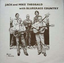 JACK & MIKE THEOBALD WITH BLUEGRASS COUNTRY -  LP