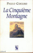 LA CINQUIEME MONTAGNE / Paulo COELHO / Carrière
