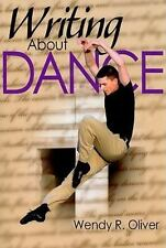 Oliver, Wendy-Writing About Dance  (UK IMPORT)  BOOK NEW