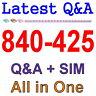 Cisco Best Practice Material For 840-425 Exam Q&A PDF+SIM