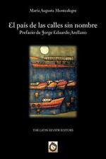 El País de Las Calles Sin Nombre by Maria Augusta Montealegre (2014, Paperback)