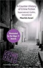 Crime Files: A Counter-History of Crime Fiction : Supernatural, Gothic,...