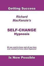 Self-Change Hypnosis, Richard MacKenzie, 1412045320, Book, Good