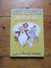 BILLY BLUEGUM BACK TO THE BUSH  1947 Edward Dyson Norman Lindsay 148